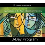 Adult Attachment in Clinical Context 3-day program