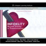 Infidelity: Beyond Trauma to Transformation