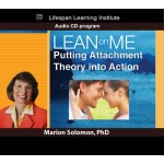 Lean on Me: Putting Attachment Theory into Action