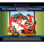 Play, Creativity, Mindfulness, and Neuroscience in Psychotherapy
