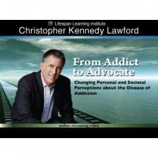 From Addict to Advocate: Changing Personal and Societal Perceptions about the Disease of Addiction -mp4 Video