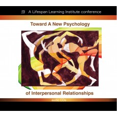Toward A New Psychology of Interpersonal Relationships