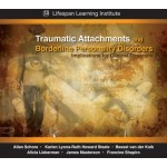 Traumatic Attachments and Borderline Personality Disorders