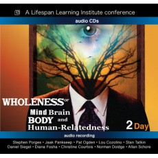 Wholeness of Mind, Brain, Body and Human-Relatedness (2-days)